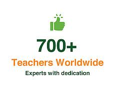 700+ Teachers Worldwide. Experts with dedication.